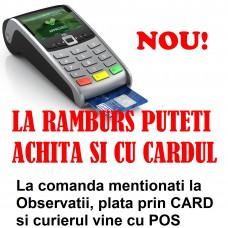 - NOU pentru plata la livrare - plata se poate face si prin CARD